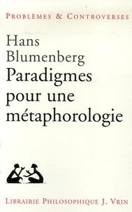 Hans Blumenberg - Paradigmes pour une métaphorologie.