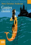 Hans Christian Andersen - Contes choisis.