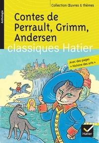 Hans Christian Andersen et Charles Perrault - Contes de Perrault, Grimm, Andersen.