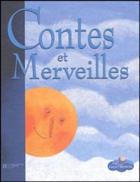 Hans Christian Andersen et Jakob et Wilhelm Grimm - Contes et merveilles.