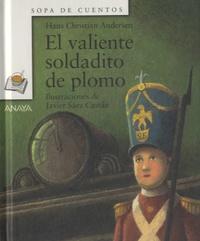 Hans Christian Andersen - El valiente soldadito de plomo.