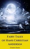 Hans Christian Andersen - Fairy Tales of Hans Christian Andersen.