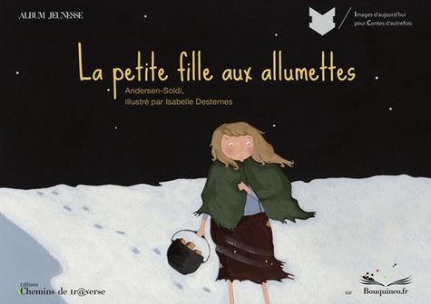 Hans Christian Andersen - La petite fille aux allumettes.