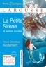 Hans Christian Andersen - La petite Sirène et autres contes.
