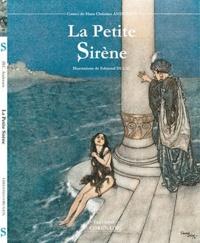 Hans Christian Andersen - La Petite Sirène suivi de Contes du Vent.