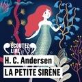 Hans Christian Andersen et Marie Tirmont - La petite sirène.
