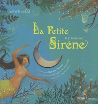 Hans Christian Andersen et Natalie Dessay - La Petite Sirène.