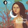 Hans Christian Andersen - La Petite Sirène. 1 CD audio