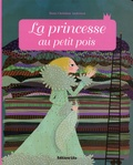 Hans Christian Andersen et Charlotte Gastaut - La princesse au petit pois.