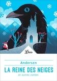 Hans Christian Andersen - La reine des neiges et autre contes.