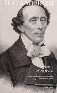 Hans Christian Andersen - Le bazar d'un poète.