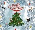 Hans Christian Andersen et Charlotte Gastaut - Le petit sapin.