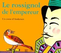 Hans Christian Andersen - Le rossignol de l'empereur.