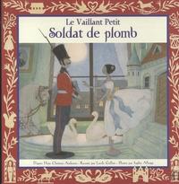 Hans Christian Andersen - Le vaillant petit soldat de plomb.
