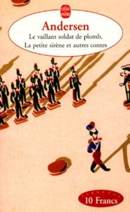 Le vaillant soldat de plomb, La petite sirène et autres contes.pdf