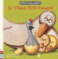Le Vilain Petit Canard - Hans Christian Andersen |