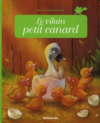 Hans Christian Andersen et Céline Riffard - Le vilain petit canard.
