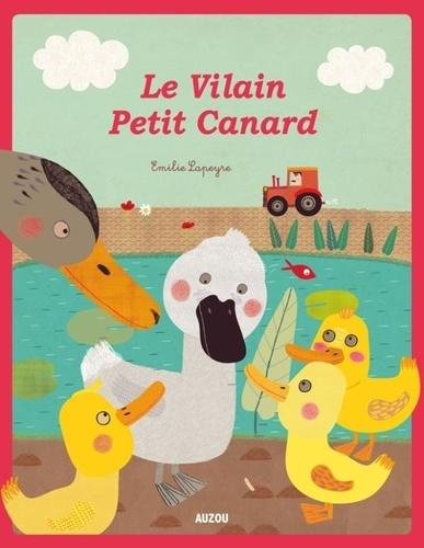 Hans Christian Andersen et Natacha Godeau - Le Vilain Petit Canard.