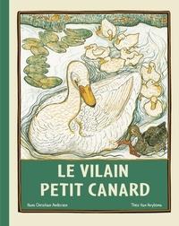 Hans Christian Andersen et Theo Van Hoytema - Le vilain petit canard.