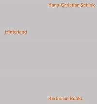 Hans-Christian Schink - Hinterland.