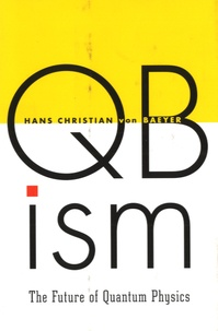 Qbism - The Future of Quantum Physics.pdf