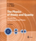 Hans-Christoph Wolf et Hermann Haken - The physics of atoms and quanta. - Introduction to experiments and theory, 6th edition.