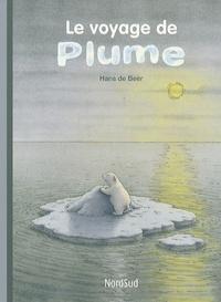 Hans De Beer - Le voyage de Plume.