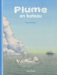 Hans De Beer - Plume en bateau.