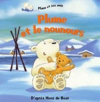 Hans De Beer - Plume et le nounours.