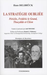 Hans Delbrück - La stratégie oubliée - Périclès, Frédéric le Grand, Thucydide et Cléon.