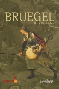 Hans Devisscher et Godelieve Denhaene - Bruegel - Edition trilingue français-néerlandais-anglais.