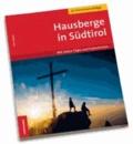 Hans Dosser - Hausberge in Südtirol - Mit vielen Tipps und Gutscheinen.