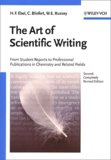 Hans-F Ebel et Claus Bliefert - The art of scientific writing.