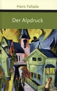 Hans Fallada - Der Alpdruck.