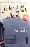 Hans Fallada - Jeder stirbt für sich allein.