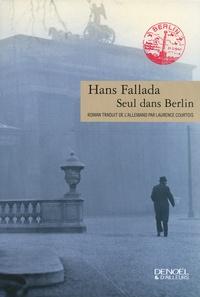 Hans Fallada - Seul dans Berlin.