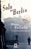 Hans Fallada - Solo En Berlin.