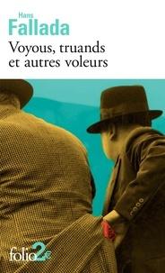 Hans Fallada - Voyous, truands et autres voleurs.