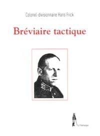 Hans Frick - Bréviaire tactique.