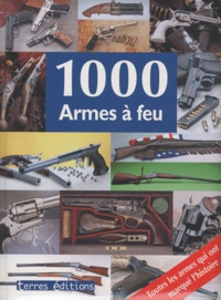 Hans G. Isenberg et Reinhard Klein - 1000 Armes à feu.