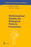 Hans-G Othmer et Philip-K Maini - Mathematical Models for Biological Pattern Formation.