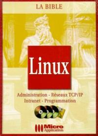 Feriasdhiver.fr LINUX. Administration, Réseaux TCP/IP, Intranet, Programmation, Avec une disquette et trois CD-Roms Image