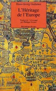 Hans-Georg Gadamer - L'héritage de l'Europe.