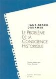 Hans-Georg Gadamer - Le problème de la conscience historique.