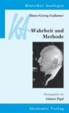 Hans-Georg Gadamer: Wahrheit und Methode.