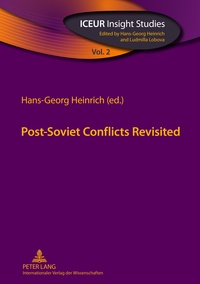 Hans-georg Heinrich - Post-Soviet Conflicts Revisited.