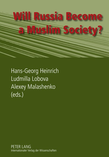 Hans-georg Heinrich et Ludmilla Lobova - Will Russia Become a Muslim Society?.