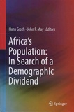 Hans Groth et John-F May - Africa's Population: In Search of a Demographic Dividend.