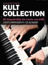 Hans-Günter Heumann: Kult Collection - 80 Klassik-Hits für Leute von 8-80 - 80 Klassik-Hits für Leute von 8-80. Leichte Arrangements für Keyboard..