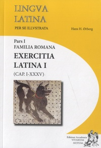 Hans-H Orberg - Lingua Latina - Pars 1, Familia Romana, exercita latina.
